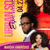Max Fischer 4-27-13 Saturday : The Urban Soul Experience | Featuring Marsha Ambrosius, Dwele and Conya Doss