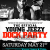 Detroit Princess_5-21-11_Saturday : The Official Young Jeezy Dock Party (Uncensored) | Paper Chase Ent. , Don Diva, DJ Polo of Grindmode Ent.,  Live it up Ent.