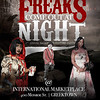 2nd Annual Freaks Come Out At Night : Zo, Fauna, Red Ent. and Regin Fall Ent presents Freaks come out at Night @ International Market Place