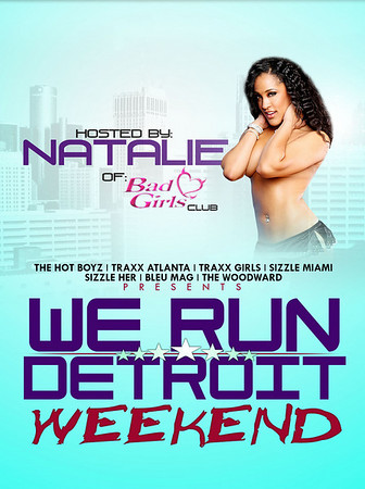 We Run Detroit (Hosted by Natalie of Bad Girls Club)