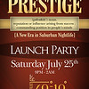 Mezza_7-25-09_Saturday : Prestige (Launch Party) |  The E.L.I.T.E Group & Royal Family Entertainment