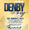 Roostertail 3-2-13 Saturday : 6th Annual Denby All Class Alumni Party | Zo, Dave Wash Entertainment, Laroc U Entertainment