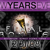 The Final Frontier @ Detroit Science Center : New Years Eve 09 | The E.L.I.T.E Group / Law 25 ENT / @bove @verage / Emani Fresh & CO. / L.S.C / G Russ / I-94 Ent. / E-Dub