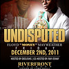 "Undisputed ""Floyd Money Mayweather"" : @ Riverfront Ball Room (Hosted by Deelishis & Co-Hosted by Ray-Oshay) 